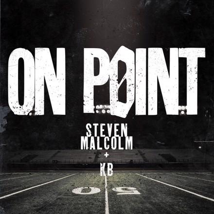 Steven Malcolm, KB - On Point