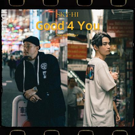 Good 4 You feat. DABOYWAY