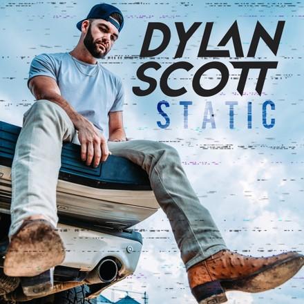 Dylan Scott - Static