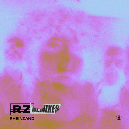 Rheinzand - Rheinzand Remixes (Deluxe)