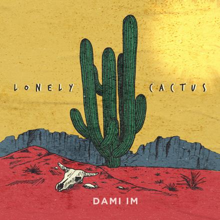 Dami Im - Lonely Cactus - Single
