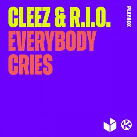Cleez, R.I.O. - Everybody Cries