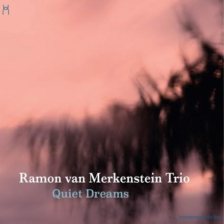 Ramon van Merkenstein Trio - Quiet Dreams