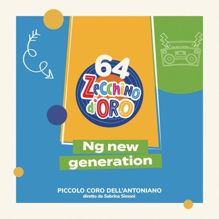 Piccolo Coro dell'Antoniano - NG New Generation