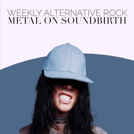 Weekly Alternative Rock Metal