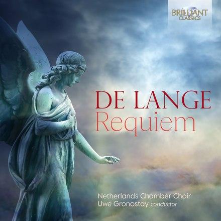 Netherlands Chamber Orchestra, Uwe Gronostay - De Lange: Requiem