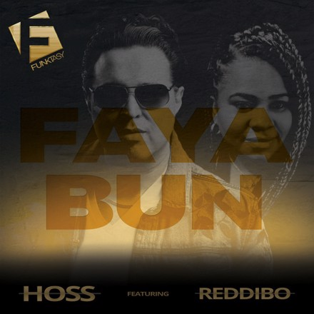 Hoss - Faya Bun