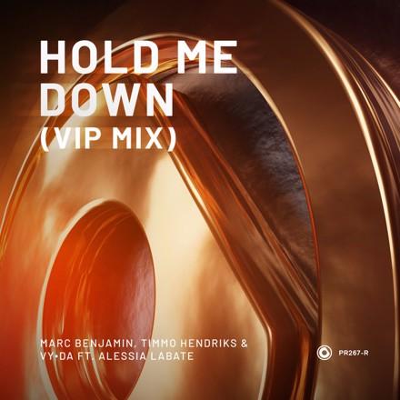 Marc Benjamin, Timmo Hendriks, VY•DA, Alessia Labate - Hold Me Down - VIP Mix
