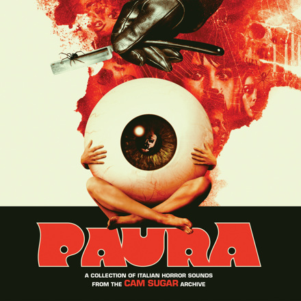 Various Artists - PAURA: A Collection Of Italian Horror Sounds From The CAM Sugar Archive