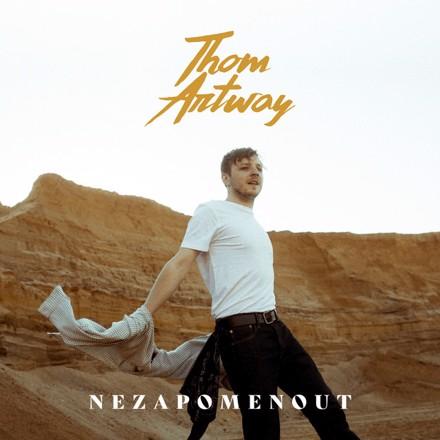 Thom Artway - Nezapomenout