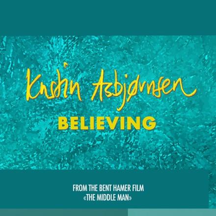 Kristin Asbjørnsen - Believing