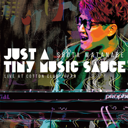 Just A Tiny Music Sauce - Live at Cotton Club Japan