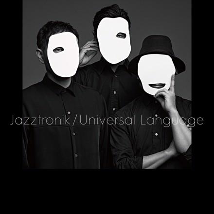 Jazztronik - Universal Language