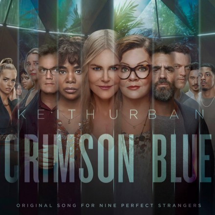 Keith Urban - Crimson Blue - From Nine Perfect Strangers