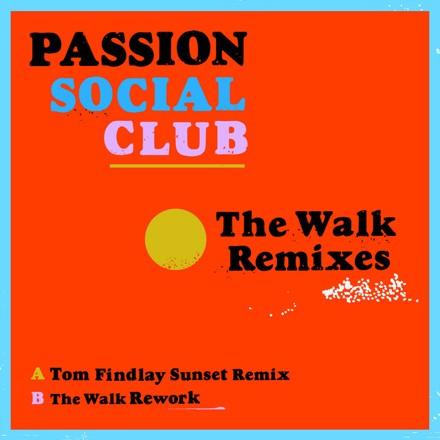 Passion Social Club - The Walk (Remixes)