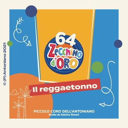 Piccolo Coro dell'Antoniano - Il Reggaetonno