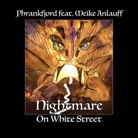 Phrankfjord - Nightmare on White Street