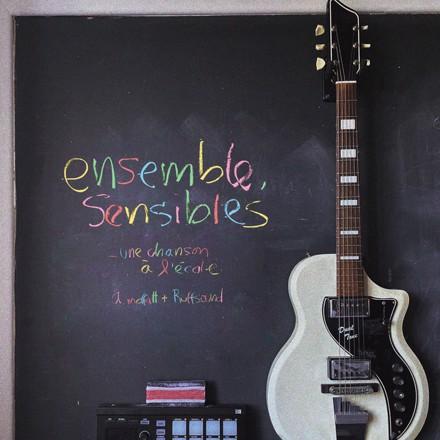 Ariane Moffatt - Ensemble, sensibles
