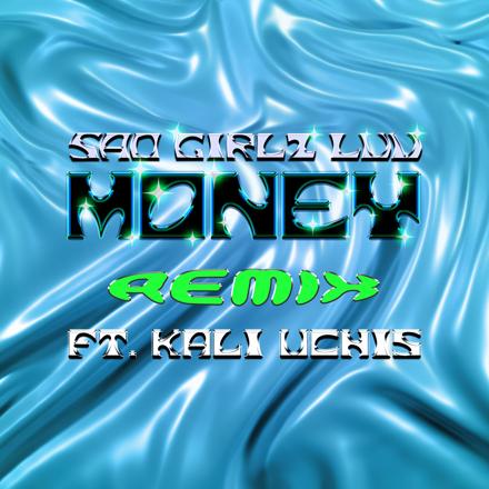 SAD GIRLZ LUV MONEY (Remix) Feat. Kali Uchis