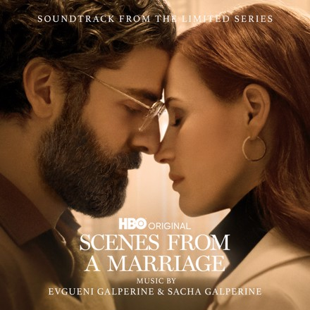 Evgueni Galperine, Sacha Galperine - Scenes from a Marriage (Soundtrack from the HBO® Original Limited Series)