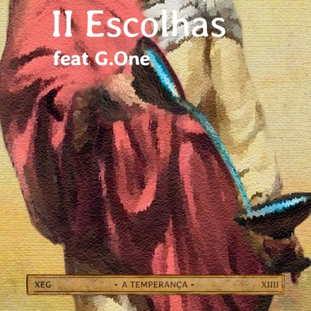 XEG, G.One - Escolhas (feat. G.One)