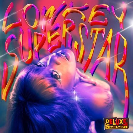 Kari Faux - Lowkey Superstar (Deluxe)