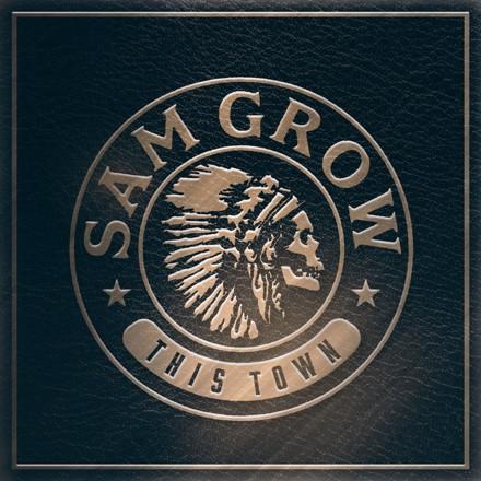 Sam Grow - This Town