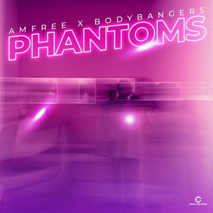Amfree, Bodybangers - Phantoms
